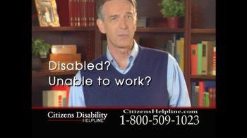 Citizens Disability Helpline TV Spot For Receive Benefits