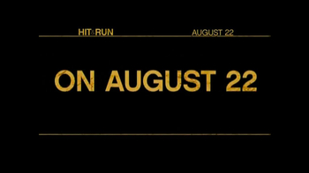 Hit and Run - Alternate Trailer 3