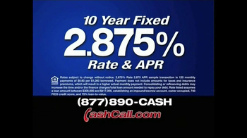 Cash Call TV Spot For 10-Year Fixed Rate - Thumbnail 1
