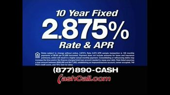 Cash Call TV Spot For 10-Year Fixed Rate