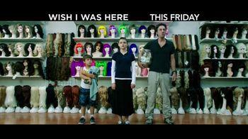 Wish I Was Here - Alternate Trailer 2