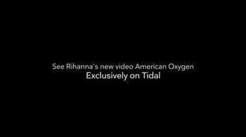 TIDAL TV Spot, 'Rihanna: American Oxygen' - Thumbnail 2