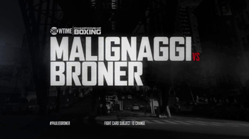 Showtime TV Spot, 'Malignaggi Vs. Broner: Talk' - Thumbnail 10