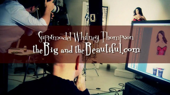 The Big and the Beautiful TV Spot Featuring Whitney Thompson - Thumbnail 1
