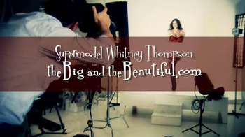 The Big and the Beautiful TV Spot Featuring Whitney Thompson - Thumbnail 2
