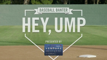 Capital One Venture Card TV Spot, 'Baseball Banter: Hey Ump' - Thumbnail 1