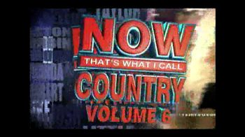 Now That's What I Call Country Volume 6 TV Spot
