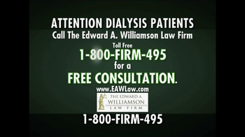 The Edward A. Williamson Law Firm TV Spot, 'Dialysis' - Thumbnail 4