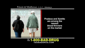 Pulaski & Middleman TV Spot, 'Pradaxa and Xarelto'