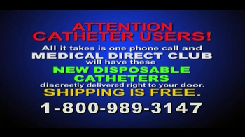 Medical Direct Club TV Spot, 'Attention Catheter Users'