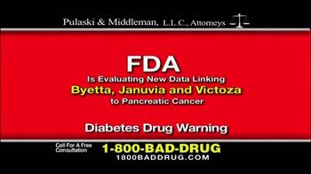 Pulaski & Middleman TV Spot, 'Byetta, Januvia and Victoza' - Thumbnail 1