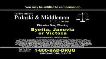 Pulaski & Middleman TV Spot, 'Byetta, Januvia and Victoza' - Thumbnail 10