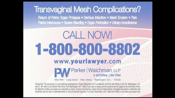 Parker Waichman TV Spot, 'Transvaginal Mesh'