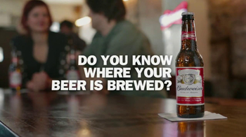 Budweiser TV Spot, 'Where Your Beer is Brewed'