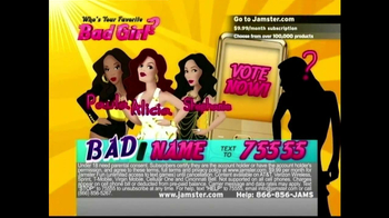 Jamster TV Spot, 'Who's Your Favorite Bad Girl?'