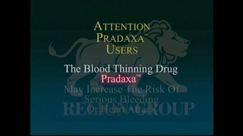 Relion Group TV Spot, 'Pradaxa Warning' - Thumbnail 2
