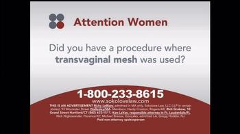 Sokolove Law TV Spot, 'Transvaginal Mesh' - Thumbnail 1