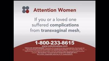 Sokolove Law TV Spot, 'Transvaginal Mesh' - Thumbnail 5