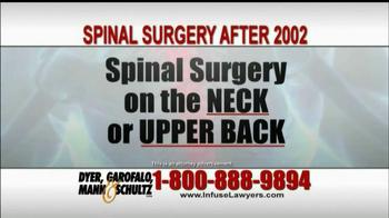 Dyer, Garofalo, Mann & Schultz TV Spot, 'Spinal Surgery After 2002'