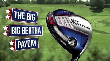 Callaway Big Bertha Pay Day TV Spot Featuring Phil Mickelson - Thumbnail 6