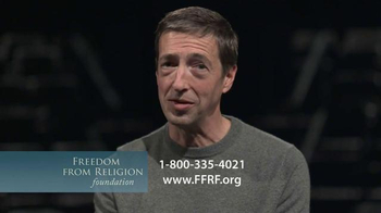 Freedom from Religion Foundation TV Spot Featuring Ron Reagan - Thumbnail 2
