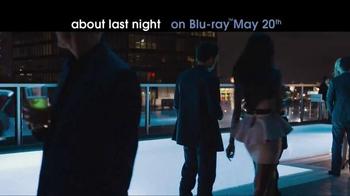 About Last Night Blu-ray & Digital Download TV Spot - Thumbnail 1