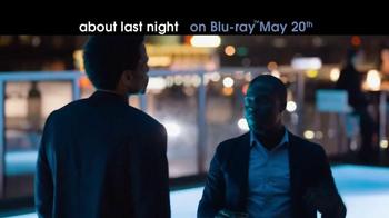 About Last Night Blu-ray & Digital Download TV Spot - Thumbnail 3