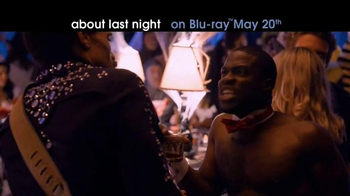 About Last Night Blu-ray & Digital Download TV Spot - Thumbnail 5