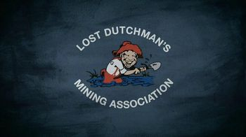 Lost Dutchman's Mining Association TV Spot