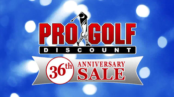 Pro Golf Discount 36th Anniversary Sale TV Spot, 'Taylor Made' - Thumbnail 1