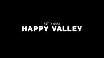 Netflix TV Spot, 'Happy Valley' - Thumbnail 10