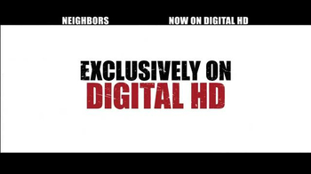 Neighbors Digital HD TV Spot - Thumbnail 5