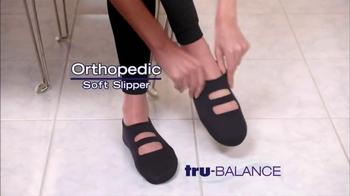 Tru-Balance Orthopedic Soft Slipper TV Spot - Thumbnail 2