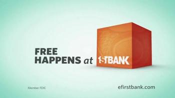 First Bank TV Spot, 'Free Isn't Always a Good Thing' - Thumbnail 10