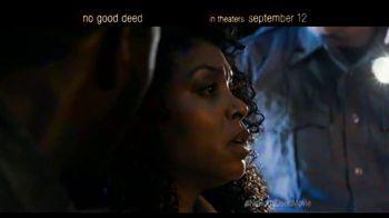 No Good Deed - Alternate Trailer 1
