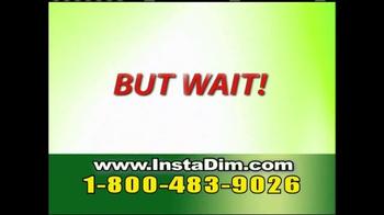 Insta Dim TV Spot - Thumbnail 8