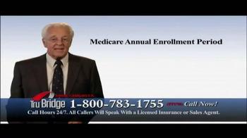 Tru Bridge TV Spot, 'Medicare Annual Enrollment Period' - Thumbnail 1
