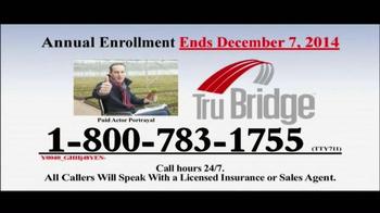 Tru Bridge TV Spot, 'Medicare Annual Enrollment Period' - Thumbnail 10