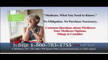 Tru Bridge TV Spot, 'Medicare Annual Enrollment Period' - Thumbnail 8