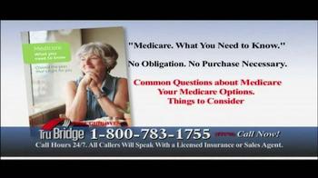 Tru Bridge TV Spot, 'Medicare Annual Enrollment Period' - Thumbnail 9