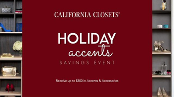California Closets Holiday Accents Saving Event TV Spot - Thumbnail 2
