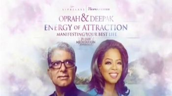Energy of Attraction: Manifesting Your Best Life TV Spot, \'Oprah & Deepak\'