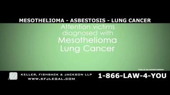 Keller, Fishback & Jackson TV Spot, 'Mesothelioma, Asbestosis, Lung Cancer' - Thumbnail 2