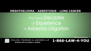 Keller, Fishback & Jackson TV Spot, 'Mesothelioma, Asbestosis, Lung Cancer' - Thumbnail 5