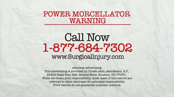 AkinMears TV Spot, 'Power Morcellator Warning' - Thumbnail 4