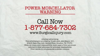 AkinMears TV Spot, 'Power Morcellator Warning'