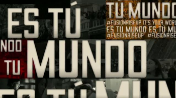 Fusion Rise Up Conference TV Spot, 'Es tu Mundo' [Spanish] - Thumbnail 7