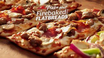 Pizza Hut Firebaked Flatbreads TV Spot - 2285 commercial airings