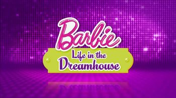 Barbie Life in the Dreamhouse TV Spot