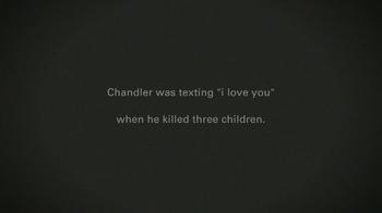 It Can Wait TV Spot, 'Chandler' - Thumbnail 7